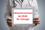 Patientenseminare Chiirurgie